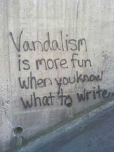 Funny pictures about Writer's Block. Oh, and cool pics about Writer's Block. Also, Writer's Block photos. Graffiti Quotes, Street Art Quotes, Graffiti Wall Art, Graffiti Artists, Dump A Day, Memes Humor, Best Funny Pictures, Funny Pics, Hilarious Quotes
