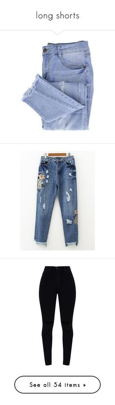 """""""long shorts"""" by vegetariansoup on Polyvore featuring jeans, pants, bottoms, pantalones, distressing jeans, destroyed jeans, blue distressed jeans, ripped jeans, distressed jeans and blue"""