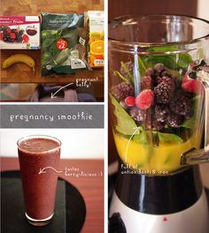 Pregnancy Smoothie -Handful of berries, 1 cup of juice/nectar (she uses OJ), 1 banana & a handful or two of spinach.