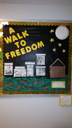 A bulletin board I made for my social studies methods class. A Walk to Freedom Bulletin Board. This interactive, lift the flap bulletin board featuring the Underground Railroad is great to use during a Civil War unit, talking about slavery, or during Black History Month. This bulletin board has standards included