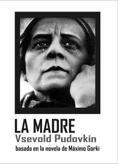 La madre (1926) URRS/ Rusia. Dir: Vsevolod Pudovkin. Drama. Revolución rusa - DVD CINE 26