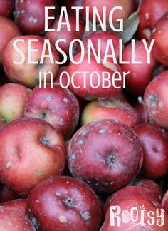 Eating Seasonally in October | Rootsy