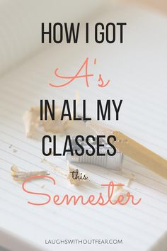 How I Got A\'s in All My Classes This Semester - Laughs Without Fear