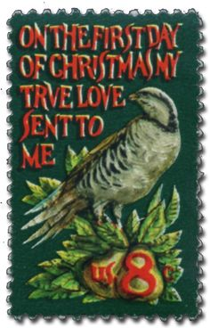 """Day 10 –   The 1971 traditional stamp was the first to show the words of a Christmas carol, although you will see the image of a """"Heralding Angel"""" in a few days!  What a great time of year…  1971 – From the carol, The 12 Days of Christmas – """"On the first day of Christmas, my true love sent to me"""" ... Happy Holidays from World Stamp Show-NY2016 – Click here to listen now to John Denver & The Muppets - 12 Days of Christmas. Perfect for the children. http://www.youtube.com/watch?v=EDBMzGq1vhs"""