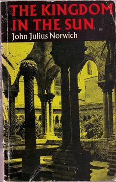 The Kingdom in the Sun, av John Julius Norwich Sun, Reading, Books, Movies, Movie Posters, Libros, Films, Book, Film Poster