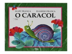 O caracol by Integral Kids via slideshare
