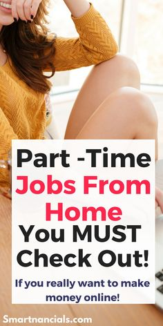 13 Ridiculously Awesome Part Time Jobs At Home You Must Check Out
