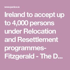 Ireland to accept up to 4,000 persons under Relocation and Resettlement programmes- Fitzgerald - The Department of Justice and Equality