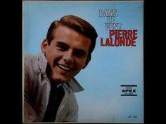 Pierre Lalonde   Dans le vent (Intégral)(Rare, 1964) Corps De Lewy, Cafe Concert, Don Juan, Album, Dan, Fictional Characters, Showgirls, Singers, Fantasy Characters