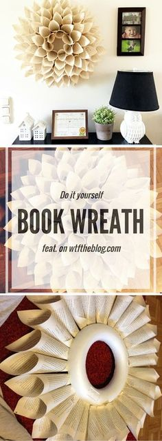 DIY book page wreath. SO easy and perfect for all of those old books to be put to good use!