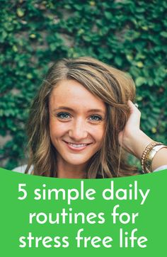 5 simple daily routines for stress free life  LINK: http://liveyourdreams.tips/life-improvement/5-simple-daily-routines-for-stress-free-life/  #stress #free #life #lifetips #tips #advice #improvement #betterlife #besttips #emotions #feelings #stressfree #blog #post #new