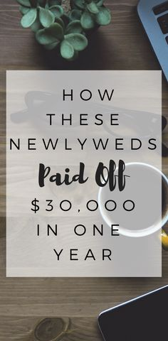 Are you barely paying your bills? Deep in debt? Here is how these newlyweds paid off $30,000 in one year!