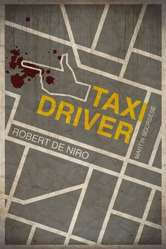 Taxi Driver by Jacob Wise #movieposter