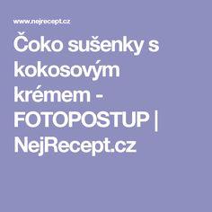 Čoko sušenky s kokosovým krémem - FOTOPOSTUP | NejRecept.cz