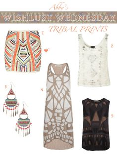 Heels and Sunkissed Curls: Wishlust Wednesday: Tribal Prints