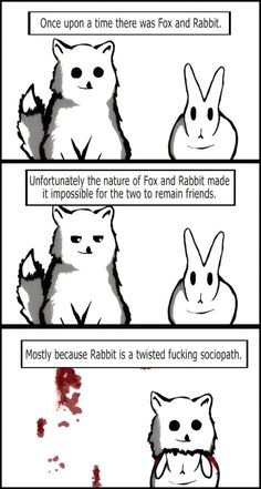 Funny pictures about So Once Upon A Time There Was Fox And Rabbit. Oh, and cool pics about So Once Upon A Time There Was Fox And Rabbit. Also, So Once Upon A Time There Was Fox And Rabbit photos. Funny Shit, The Funny, Funny Stuff, Freaking Hilarious, Creepy Stuff, Crazy Funny, Funny Jokes, Scary, Archie Comics