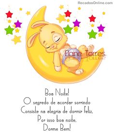 Boa Noite! O segredo de acordar sorrindo consiste na alegria de dormir...