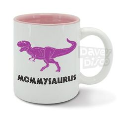MOMMYSAURUS T-Rex dinosaur mama mum mom mommy mummy by davesdisco