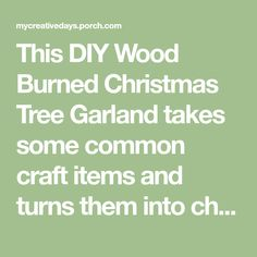 This DIY Wood Burned Christmas Tree Garland takes some common craft items and turns them into charming decor for the Christmas season. Christmas Bead Garland, Christmas Signs Wood, Christmas Gnome, Diy Christmas Tree, Simple Christmas, Beaded Garland, Craft Items, Wood Burning, Diy Wood