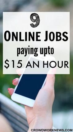 9 Online Jobs Paying Upto $15 An Hour
