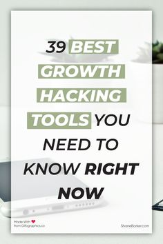 We have prepared a list of 39 of the best growth hacking tools that will help marketers to achieve their defined goals. New Business Ideas, Business Quotes, Business Tips, Hacking Websites, Growth Hacking, Start Ups, Effective Communication, Competitor Analysis, Business Marketing