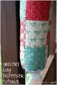 ps i quilt: grocery bag dispenser tutorial.