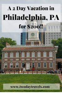 Two Days in Philadelphia for $200 - Two Day Travels