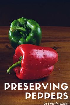 Preserving Bell Peppers is actually very easy to do. Follow these simple steps to have that great green pepper flavor for your cooking all year long. #peppers #gardening #backyardgardening #vegetablegardening