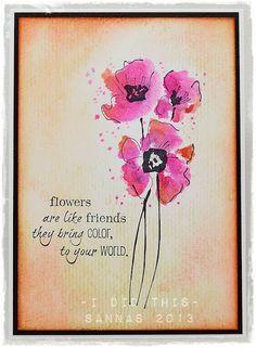 korttipaja SannaS: flowers are like friends...