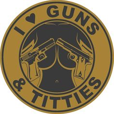 I Love Guns and Titties Tactical Gear Patch