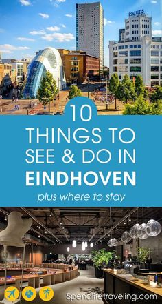 What to see, what to do and where to stay in Eindhoven for the perfect city break. Want to see more of the Netherlands than just Amsterdam? Then plan a trip to innovative Europe Travel Guide, Travel Guides, Travel Destinations, Eindhoven Netherlands, Travel Netherlands, Guide Amsterdam, Cool Places To Visit, Places To Go, Bon Plan Voyage