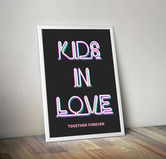 Kids In Love Neon Inspired Poster, Typography Art,Wall Decor,edprints,Typographic Print