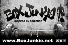 "BOX JUNKIE APPAREL ""Inspired by Addiction"".... WOD (Workout Of the Day) in style with Box Junkie T shirts, Shorts, and accessories.  CrossFit inspired clothing for the everyday CrossFitter or Heath Enthusiast .. Check us out at WWW.BOXJUNKIE.NET"