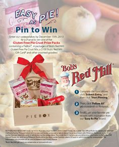 Win it! Follow the link to enter, then pin a picture of pie inspired by our Easy as Pie board and you could win one of five fabulous gift sets! http://sweeps.piqora.com/bobsredmill