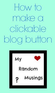 Blog Button: A How-To Guide