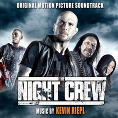 Original Motion Picture Soundtrack (OST) from the movie The Night Crew. Music composed by Kevin Riepl. The Night Crew Soundtrack #KevinRiepl #soundtrack #tracklistost #TheNightCrew #TheNightCrewMovie http://soundtracktracklist.com/release/the-night-crew-soundtrack/