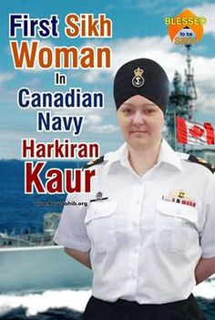 ‪#‎BlessedToBeSikh‬ First Sikh Woman In Canadian Navy- Harkiran Kaur! Share and Spread !