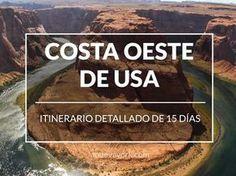 Itinerario de 15 días por la Costa Oeste de los Estados Unidos