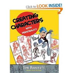 Creating Characters with Personality: For Film, TV, Animation, Video Games, and Graphic Novels: Amazon.co.uk: Tom Bancroft: Books