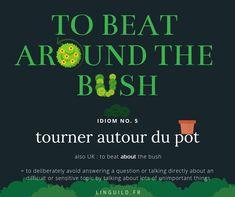 English idiom: To beat around/about the bush Cette fiche est issue de l'article de la semaine dernière qui vous permet d'assimiler le vocabulaire anglais de base en rapport avec le printemps. N'hésitez donc pas à aller y jeter un coup d'œil ou à retourner le voir pour réviser tout ça. #EnglishIdioms #Idioms #Anglais #EnAvantAnglais #AméliorerSonAnglais #VocabulaireAnglais #ApprendreAnglais  LinguiLD /Idioms/  (Design by L