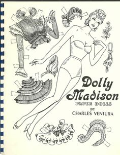 DOLLY MADISON PAPER DOLLS BY CHARLES VENTURA 1987