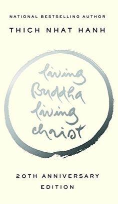 Living Buddha, Living Christ 10th Anniversary Edition, http://www.amazon.com/dp/B000SEHE66/ref=cm_sw_r_pi_awdm_8Abexb0141PNB
