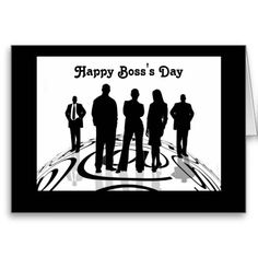 Happy Boss's Day with silhouettes and custom text Cards