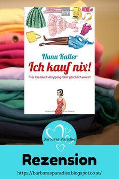 Buchrezension #274 Ich kauf nix! Wie ich durch Shopping-Diät glücklich wurde von Nunu Kaller In Ich kauf nix! Wie ich durch Shopping-Diät glücklich wurde beschreibt Nunu Kaller, wie sie ein Jahr überstanden hat, ohne Kleidung zu kaufen. Unterhaltsam erzählt! Regt zum Nachdenken an! Mehr darüber erfahrt ihr in meiner Rezension auf meinem Blog! #rezension #ichkaufnix #nunukaller Thriller, Science Fiction, Movies, Movie Posters, Movie, Author, Summer Books, Post Apocalypse, Book Presentation