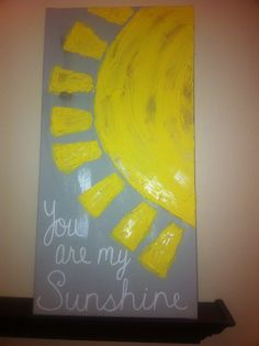You Are My Sunshine Canvas by ClassyCanvas on Etsy, $38.00
