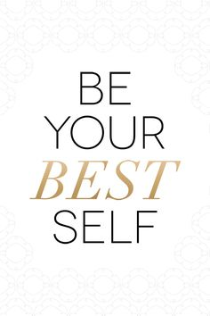 White Gold Be your Best Self phone iphone wallpaper background lock screen