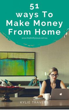 51 ways to make money from home - The Thrifty Issue