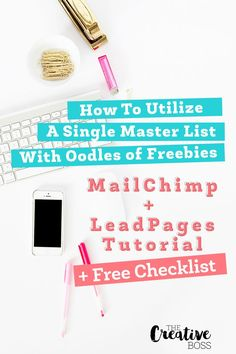 How to Utilize a Single Master Email List with Oodles of Freebies - The Creative Boss