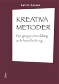 Kreativa metoder för grupputveckling och handledning