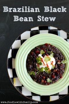 Brazilian Black Bean Stew   www.foodiewithfamily.com